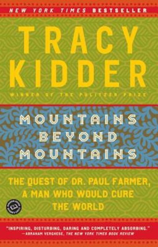 Mountains Beyond Mountains, Paperback