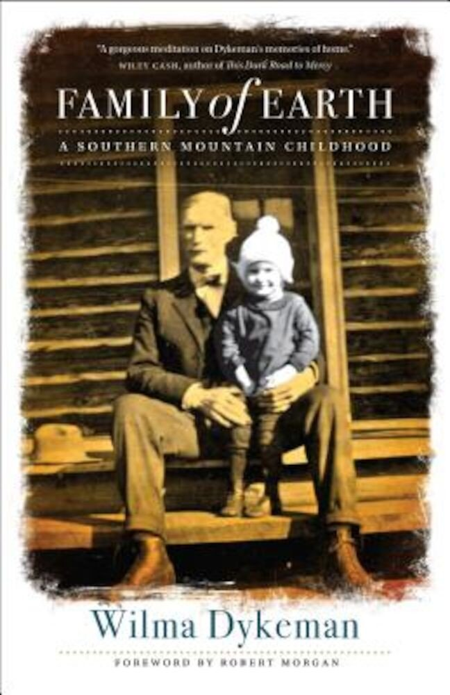 Family of Earth: A Southern Mountain Childhood, Paperback