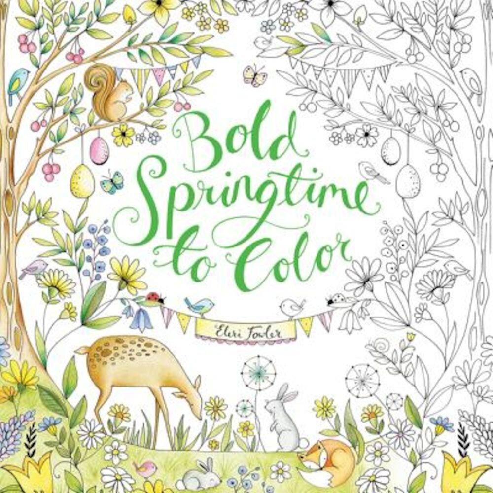 Bold Springtime to Color, Paperback