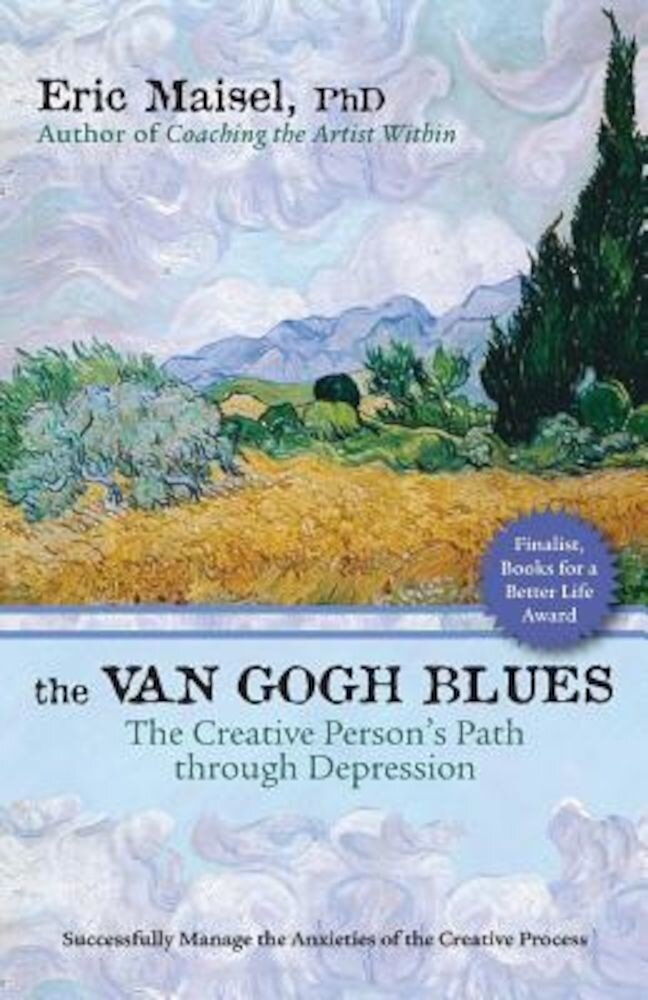 The Van Gogh Blues: The Creative Person's Path Through Depression, Paperback
