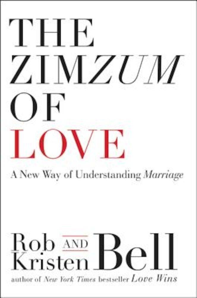 The Zimzum of Love: A New Way of Understanding Marriage, Paperback