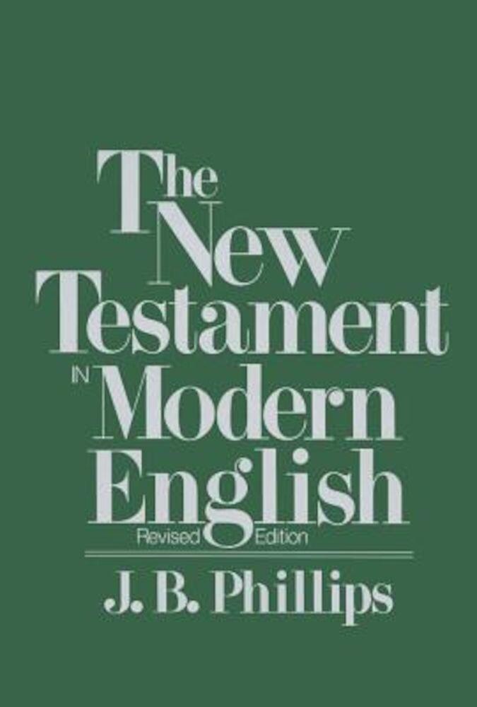 New Testament in Modern English-OE, Paperback