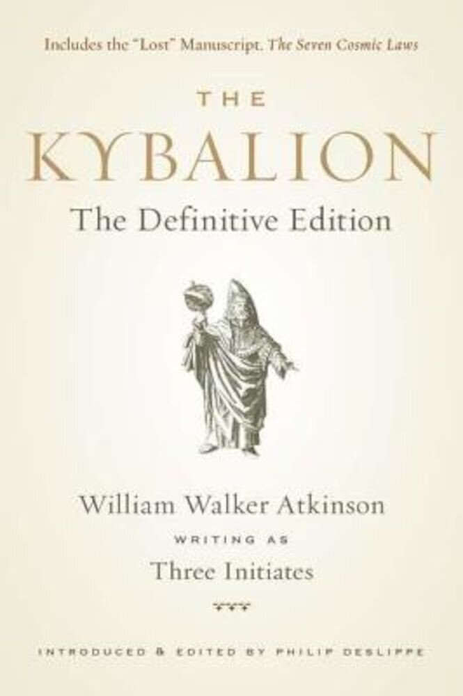 The Kybalion: The Definitive Edition, Paperback