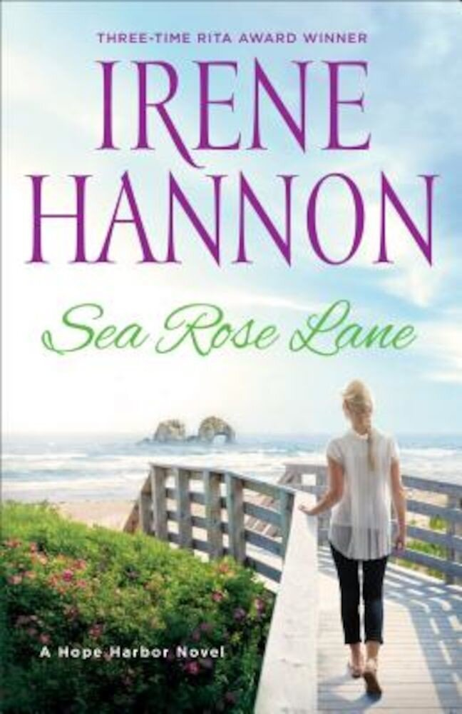 Sea Rose Lane: A Hope Harbor Novel, Paperback