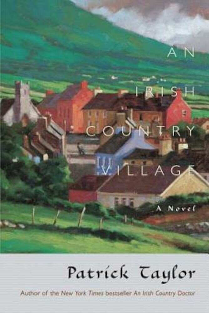 An Irish Country Village, Paperback