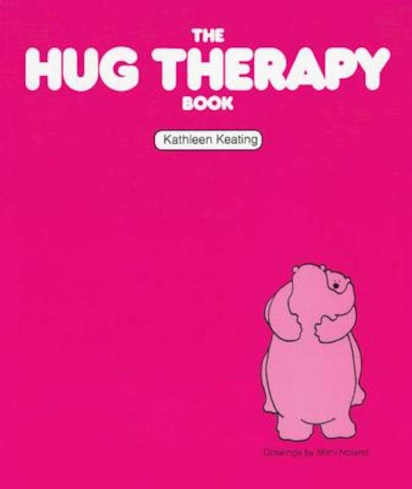 The Hug Therapy Book, Paperback