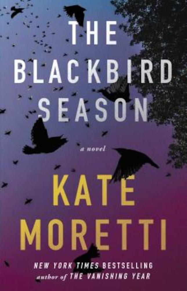 The Blackbird Season, Paperback