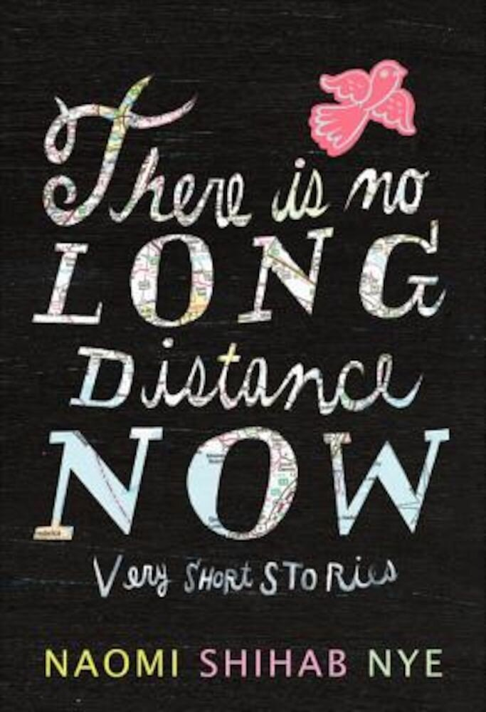 There Is No Long Distance Now: Very Short Stories, Hardcover