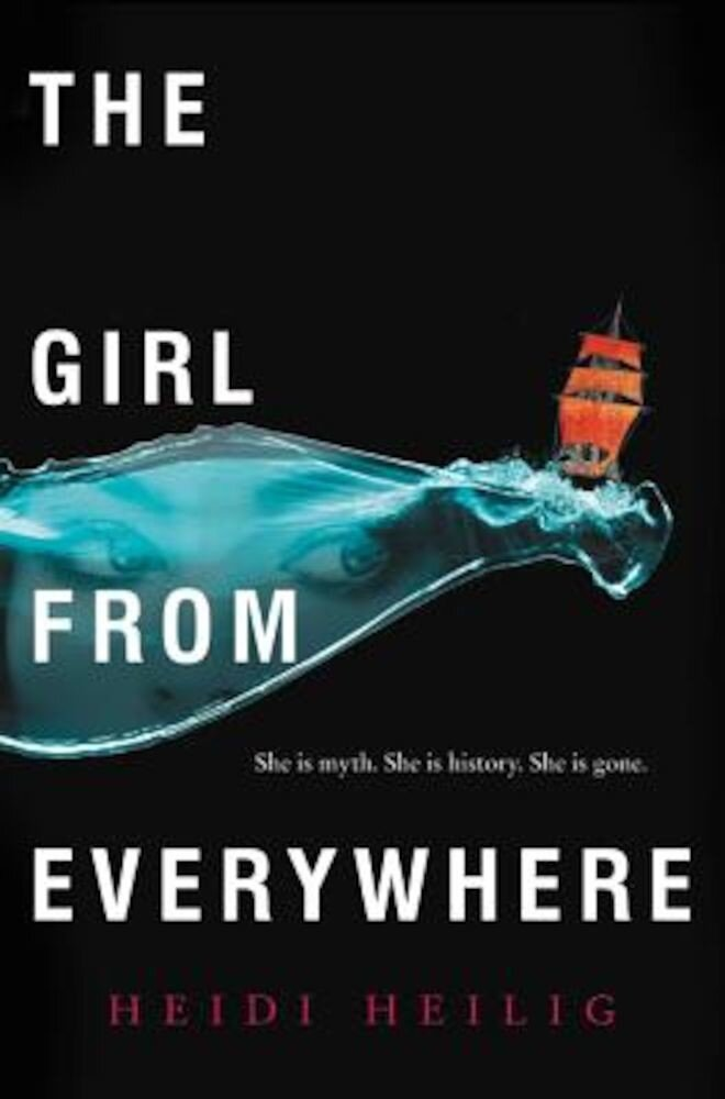 The Girl from Everywhere, Hardcover