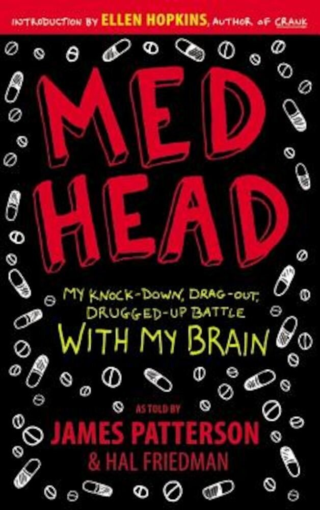 Med Head: My Knock-Down, Drag-Out, Drugged-Up Battle with My Brain, Paperback
