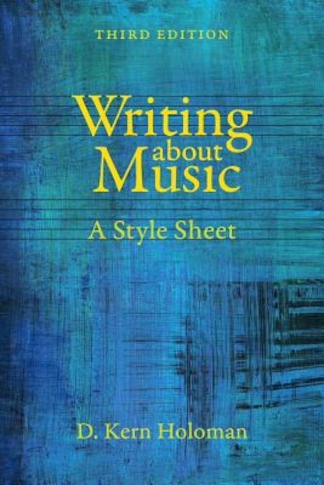 Writing about Music: A Style Sheet, Paperback
