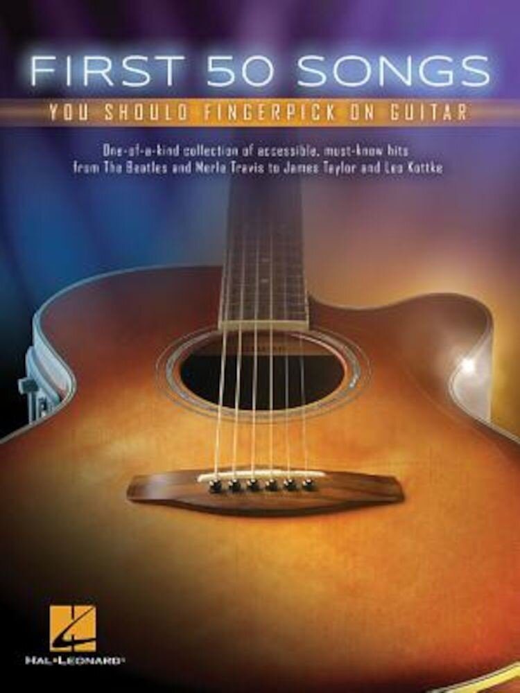 First 50 Songs You Should Fingerpick on Guitar, Paperback
