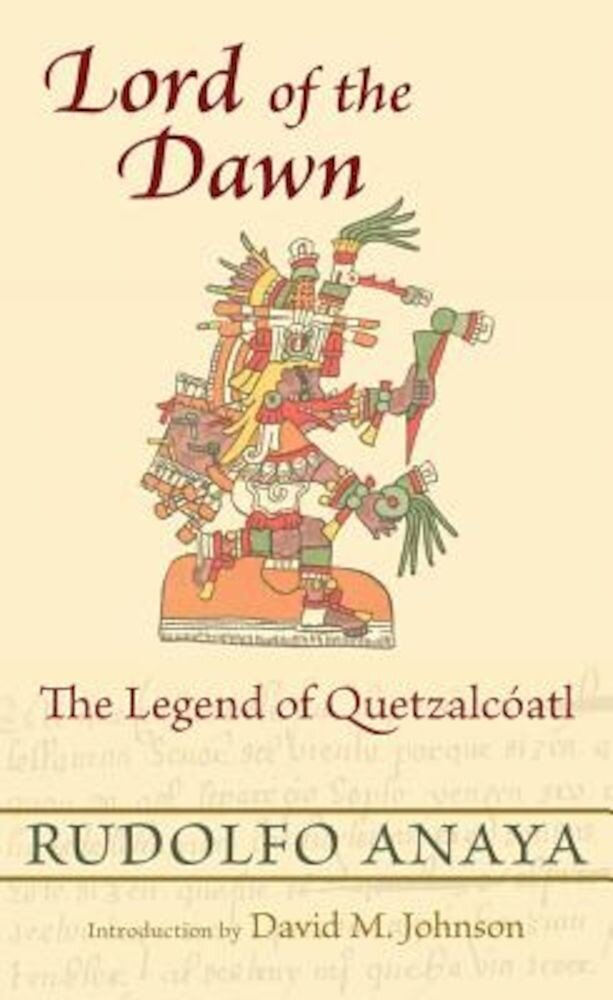 Lord of the Dawn: The Legend of Quetzalc ATL, Paperback