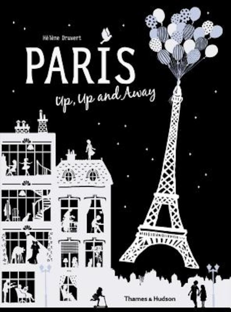 Paris Up, Up and Away, Hardcover