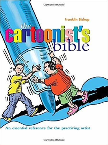 Cartoonist's Bible: An Essential Reference for the Practicing Artist