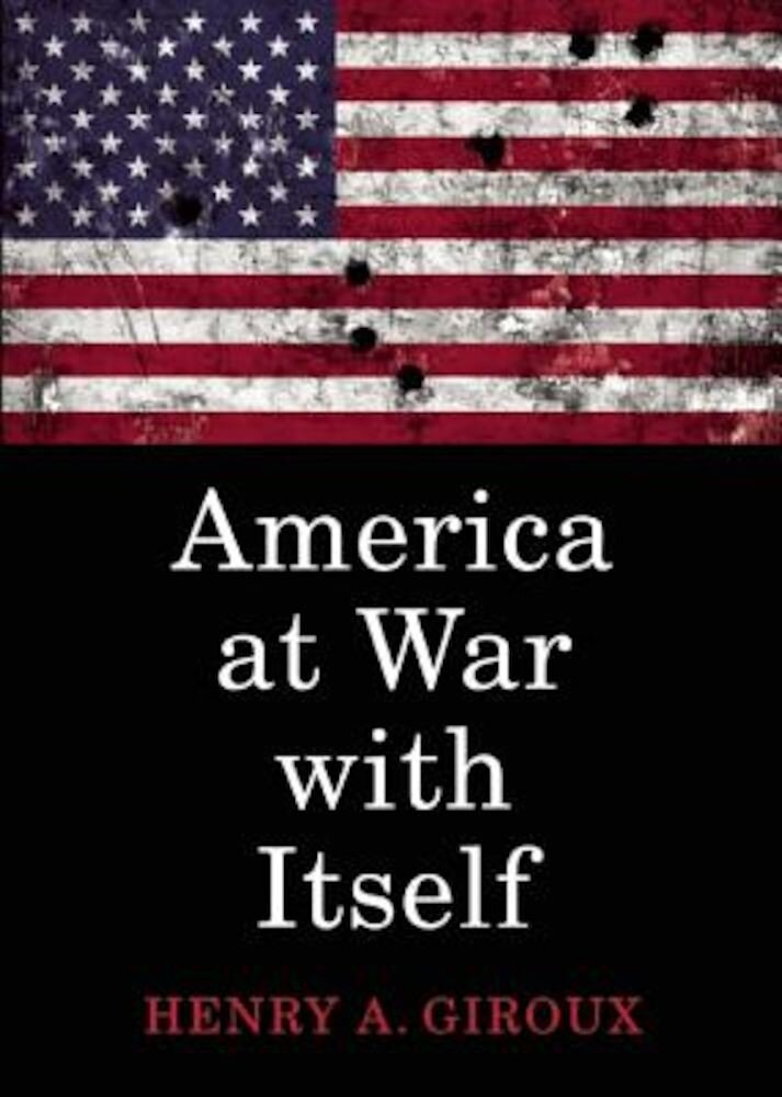 America at War with Itself, Paperback