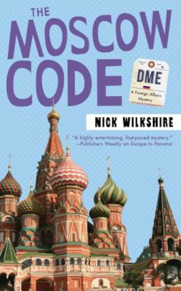 The Moscow Code: A Foreign Affairs Mystery, Paperback