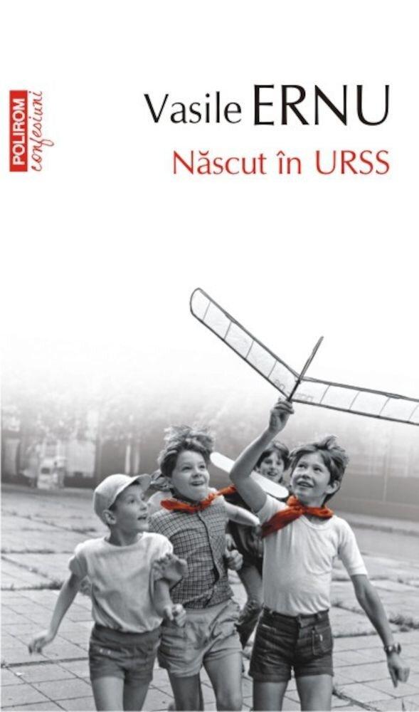 Nascut in URSS