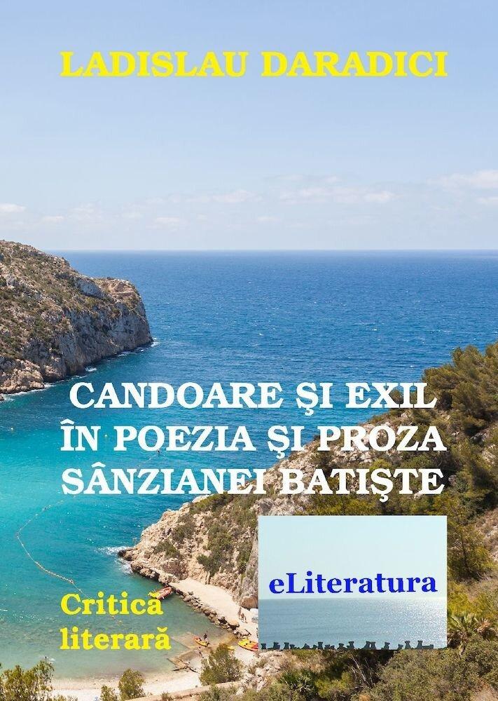 Candoare si exil in poezia Sanzaianei Batiste