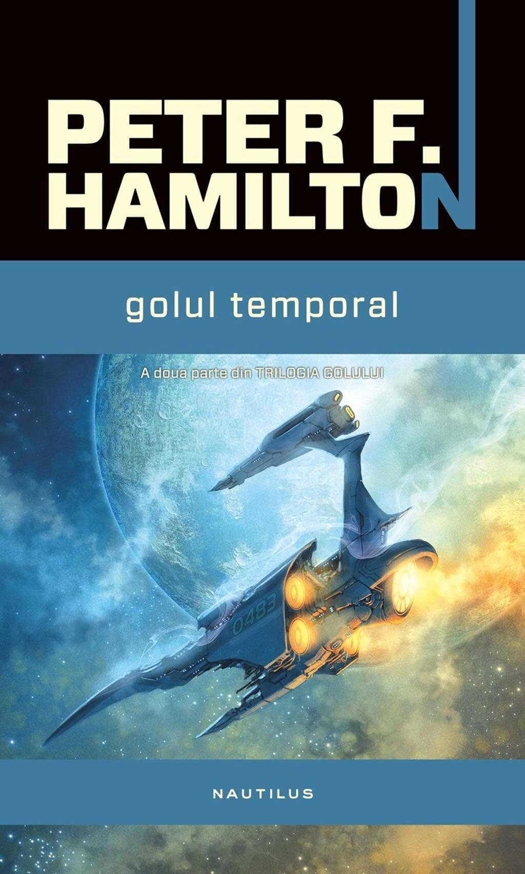 Golul temporal. A doua parte din Trilogia Golului PDF (Download eBook)