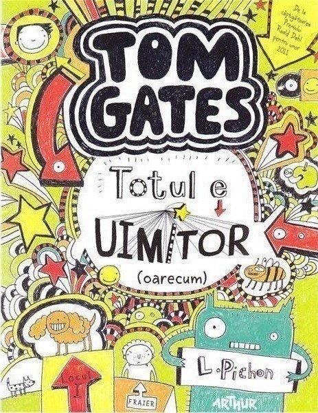 Coperta Carte Tom Gates. Totul e uimitor (oarecum)