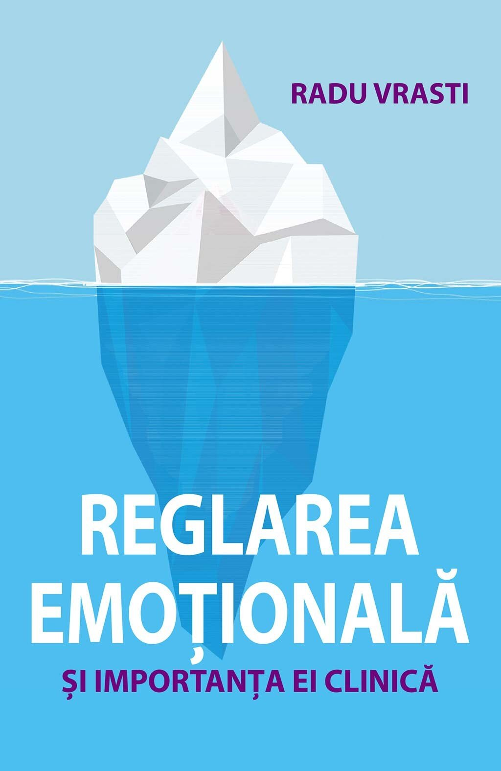 Reglarea emotionala si importanta ei clinica (eBook)