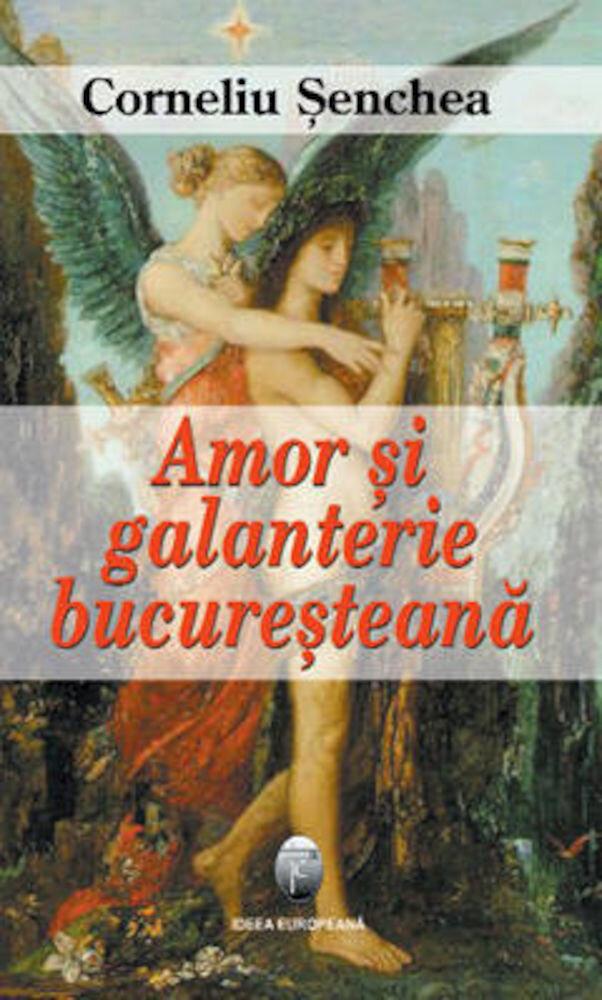 Coperta Carte Amor si galanterie bucuresteana