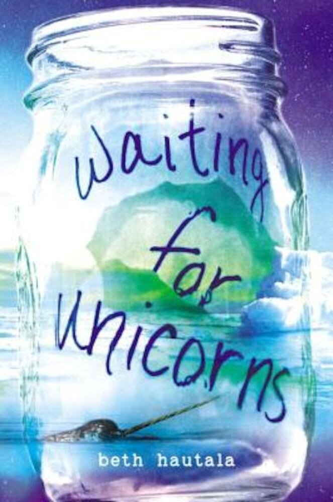Waiting for Unicorns, Hardcover