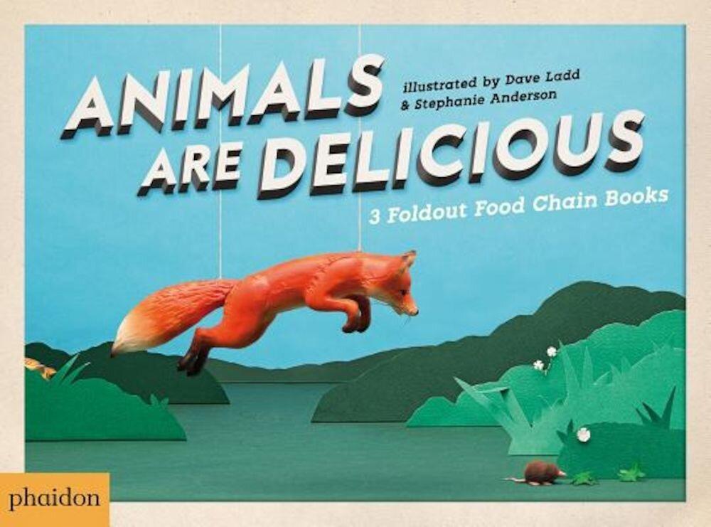Animals Are Delicious, Hardcover