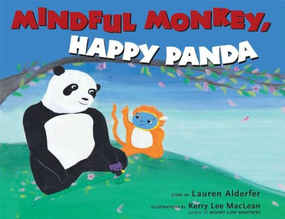 Mindful Monkey, Happy Panda, Hardcover