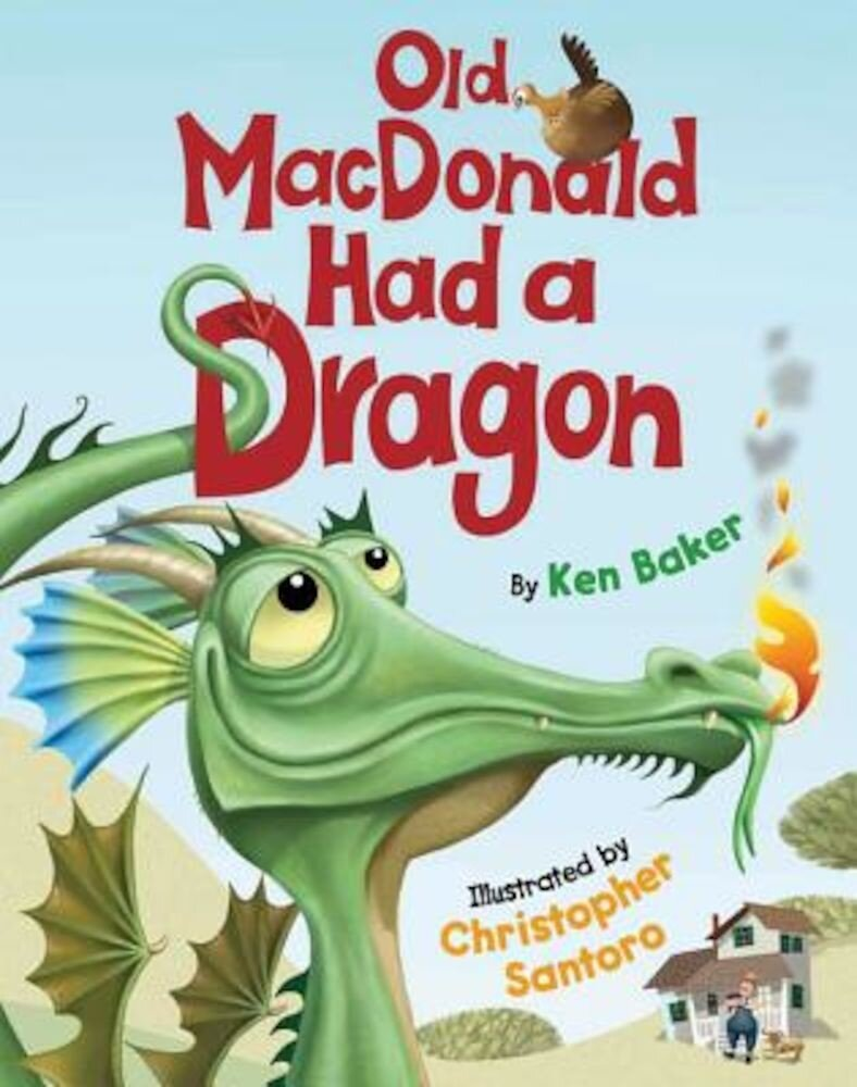 Old MacDonald Had a Dragon, Hardcover