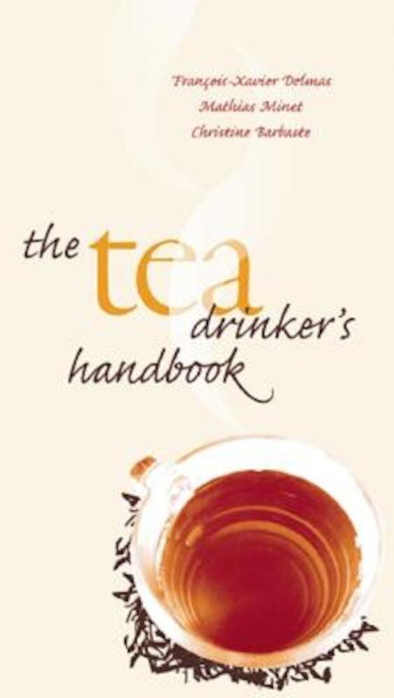 The Tea Drinker's Handbook, Hardcover