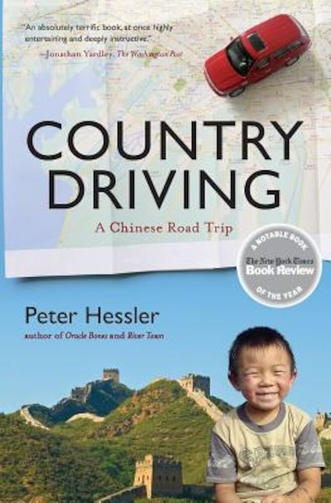 Country Driving: A Chinese Road Trip, Paperback