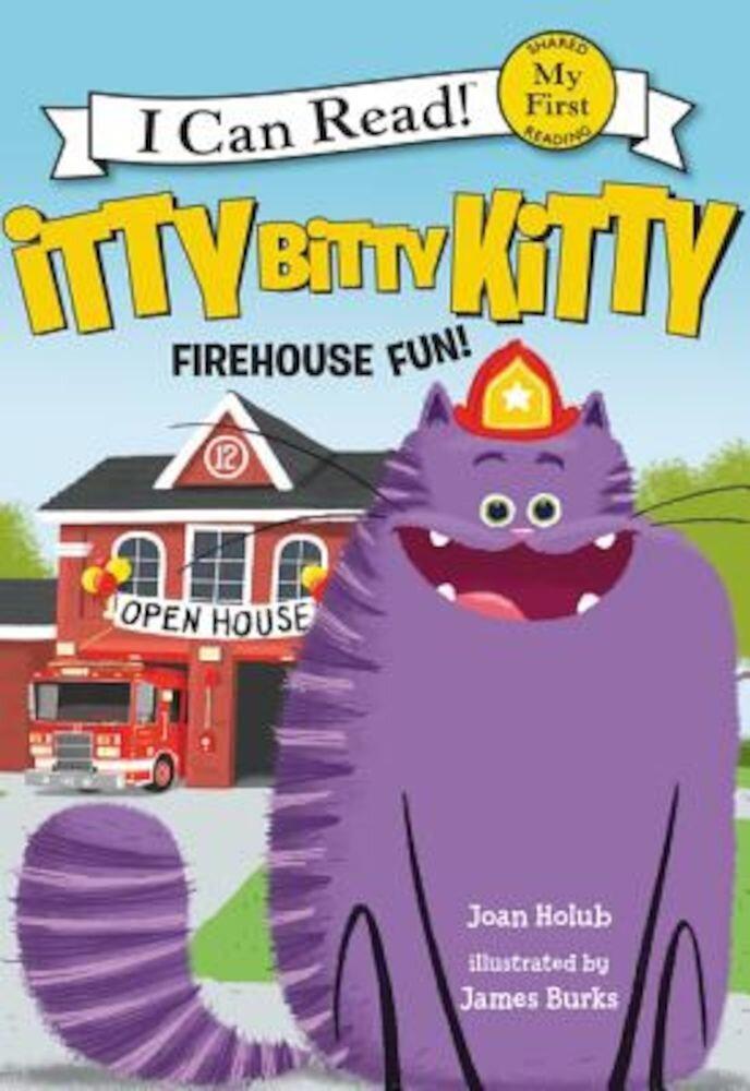 Itty Bitty Kitty: Firehouse Fun, Hardcover