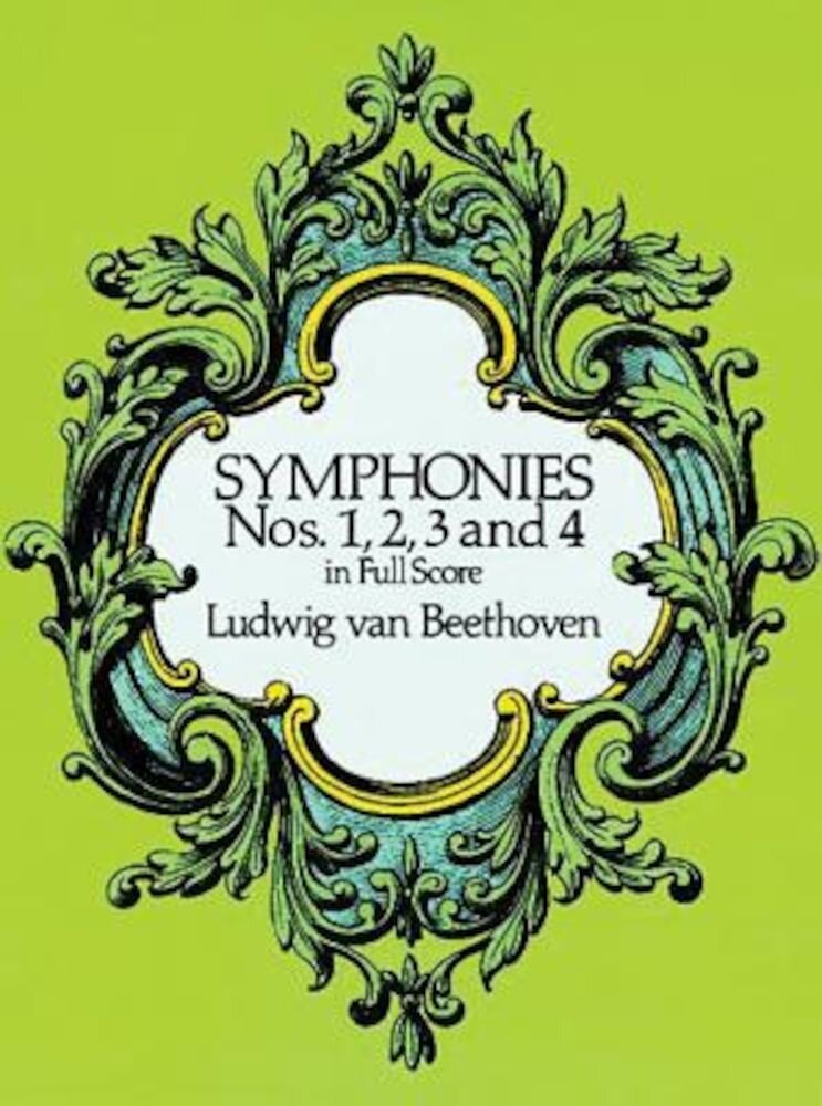 Symphonies Nos. 1, 2, 3 and 4 in Full Score, Paperback