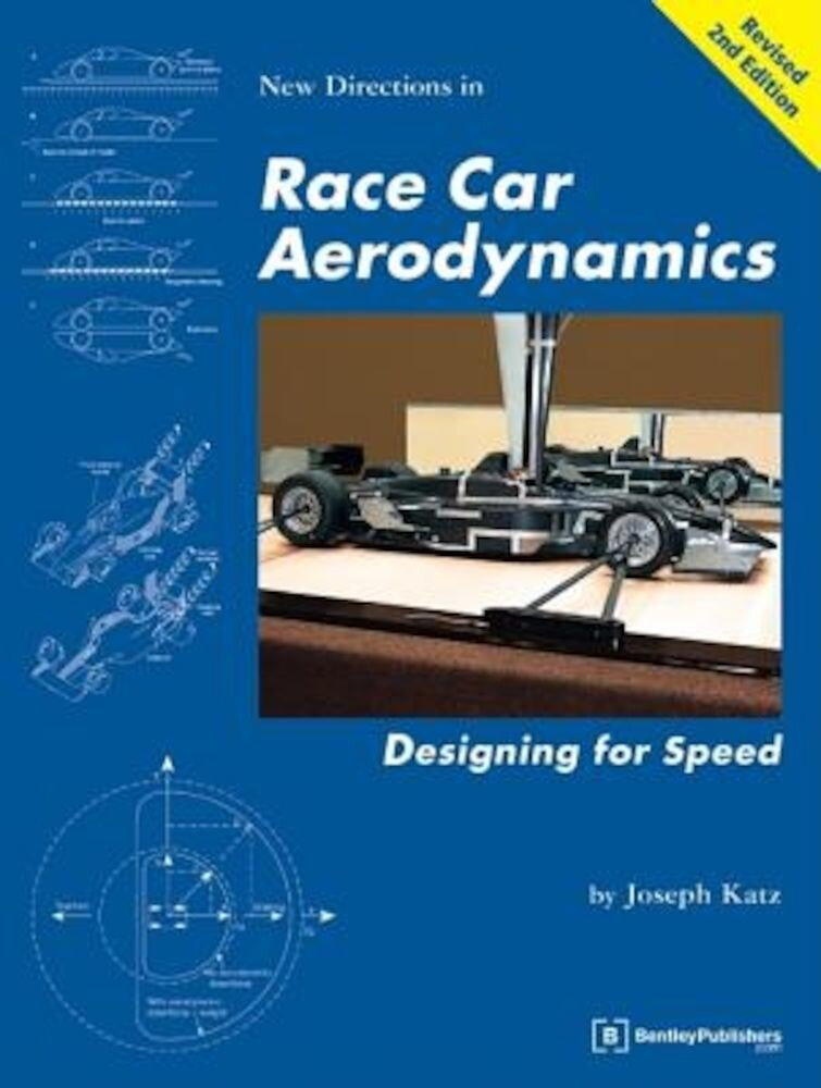 New Directions in Race Car Aerodynamics: Designing for Speed, Paperback
