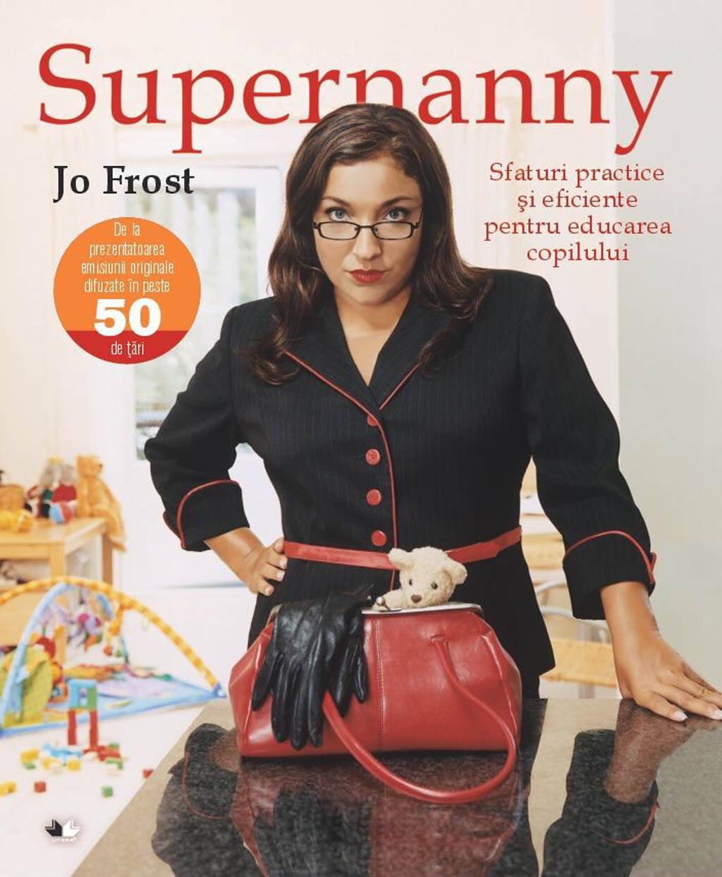 Supernanny. Sfaturi practice si eficiente pentru educarea copilului (eBook)