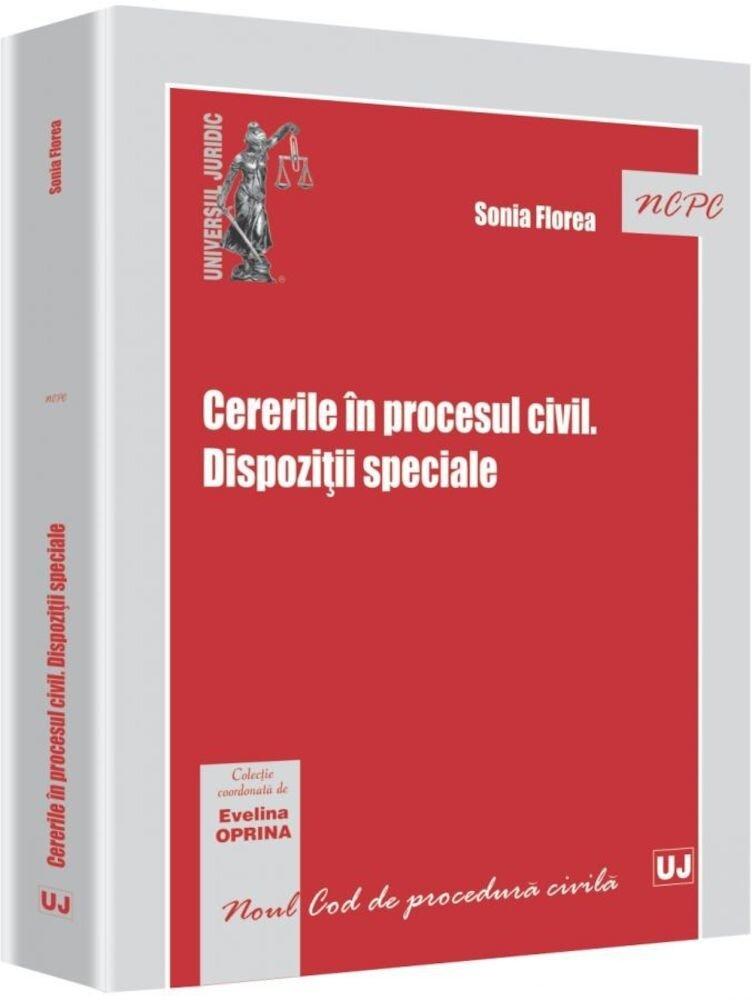 Coperta Carte Cererile in procesul civil. Dispozitii speciale
