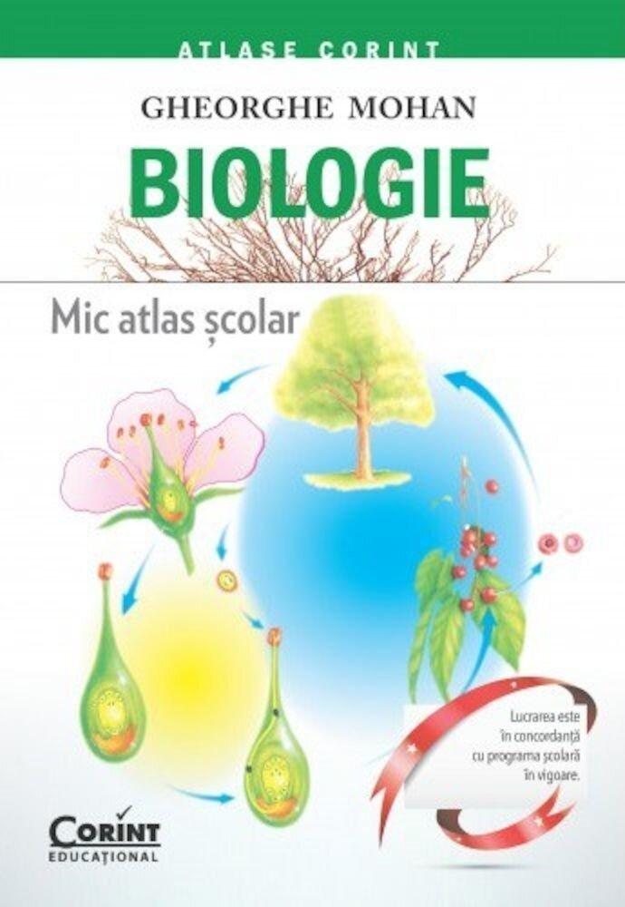 Biologie. Mic atlas scolar
