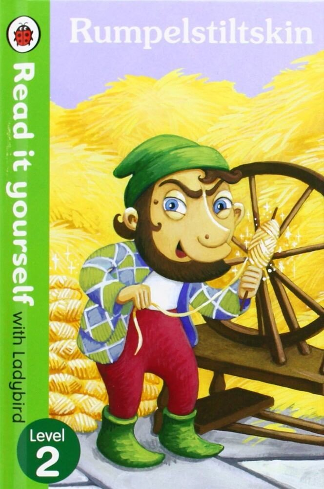 Rumpelstiltskin: Read it yourself with Ladybird, Level 2