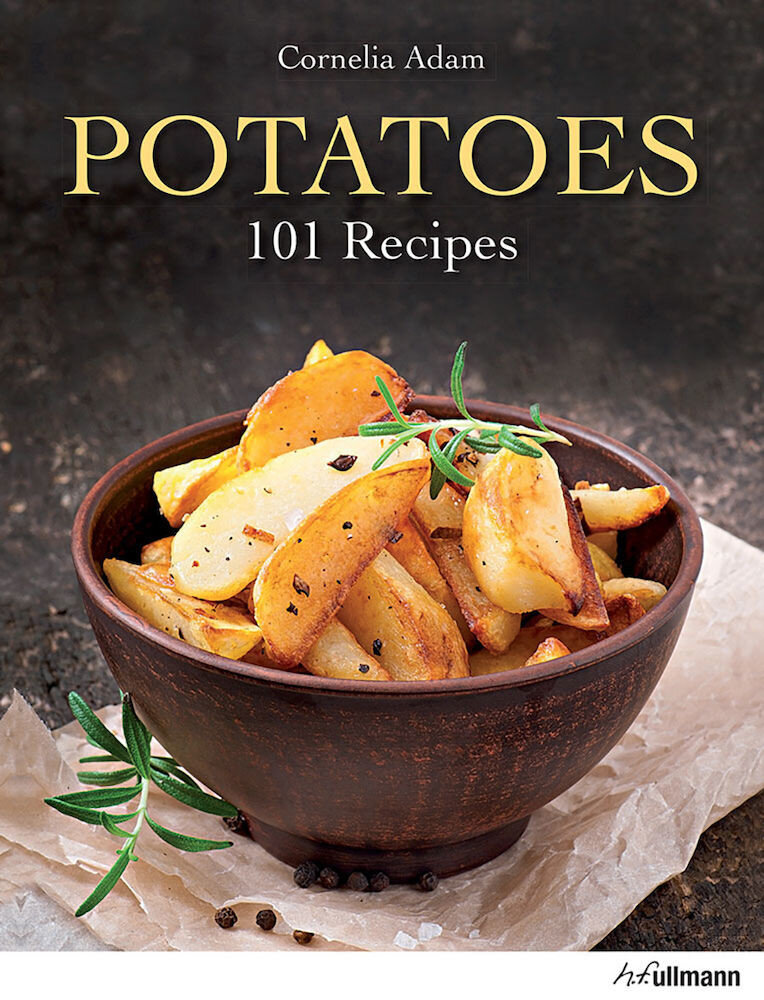 Potatoes - 101 Recipes