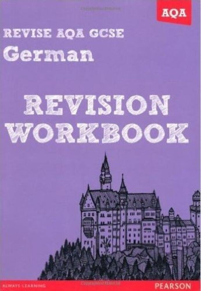 REVISE AQA: GCSE German Revision Workbook