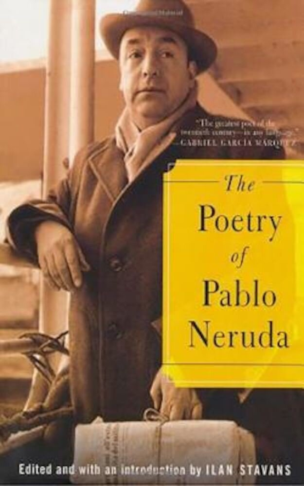 The Poetry of Pablo Neruda, Paperback