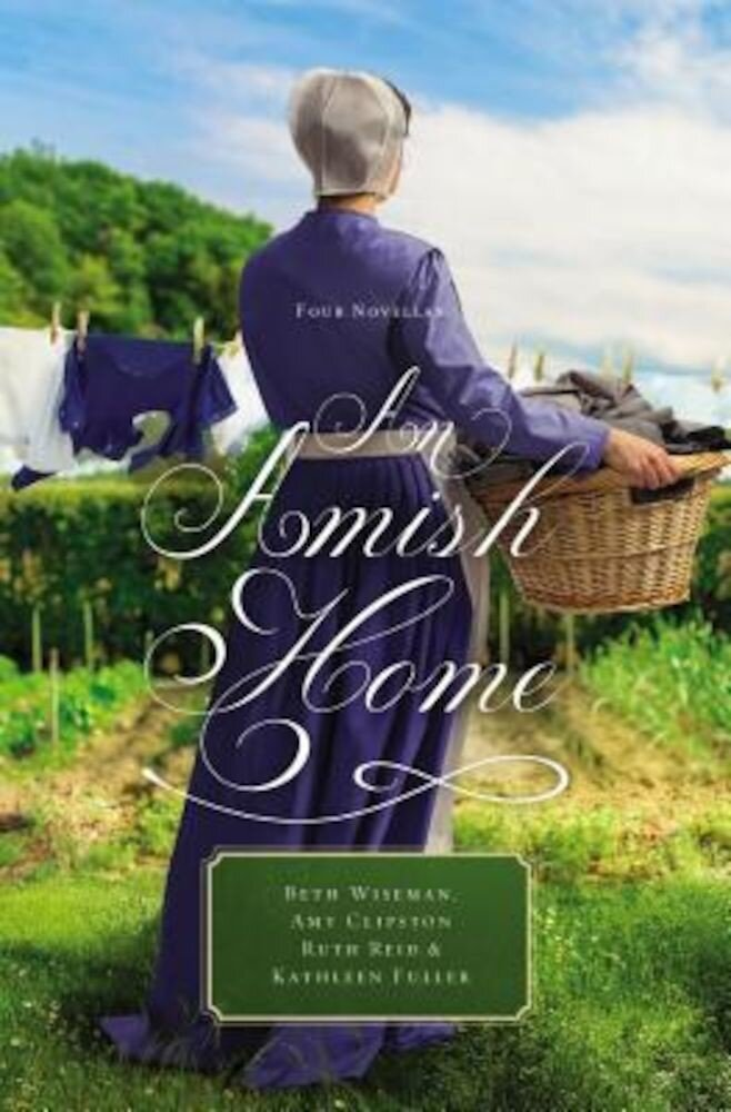 An Amish Home: Four Novellas, Paperback