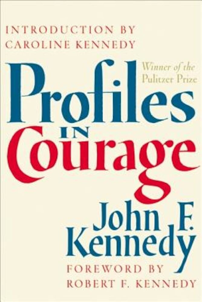 Profiles in Courage, Hardcover