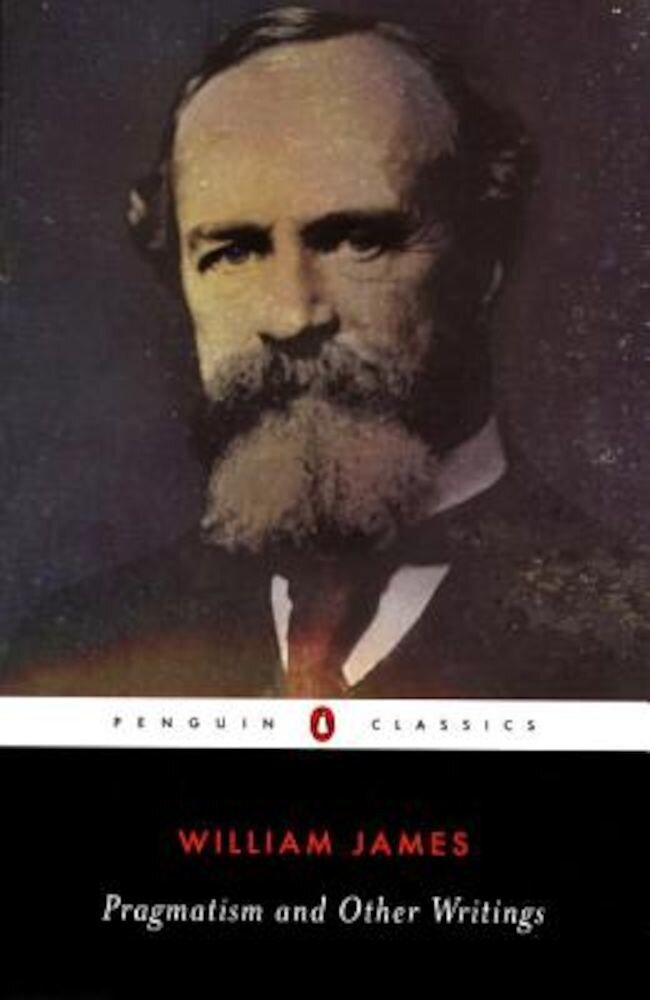 Pragmatism and Other Writings, Paperback
