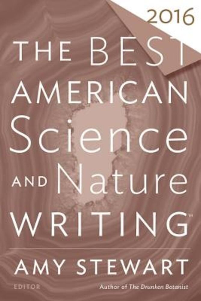 The Best American Science and Nature Writing 2016, Paperback
