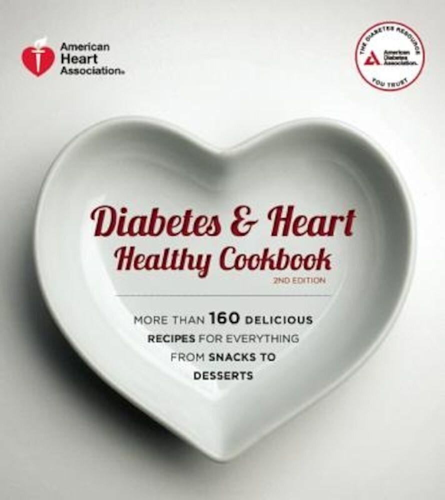 Diabetes & Heart Healthy Cookbook, Paperback