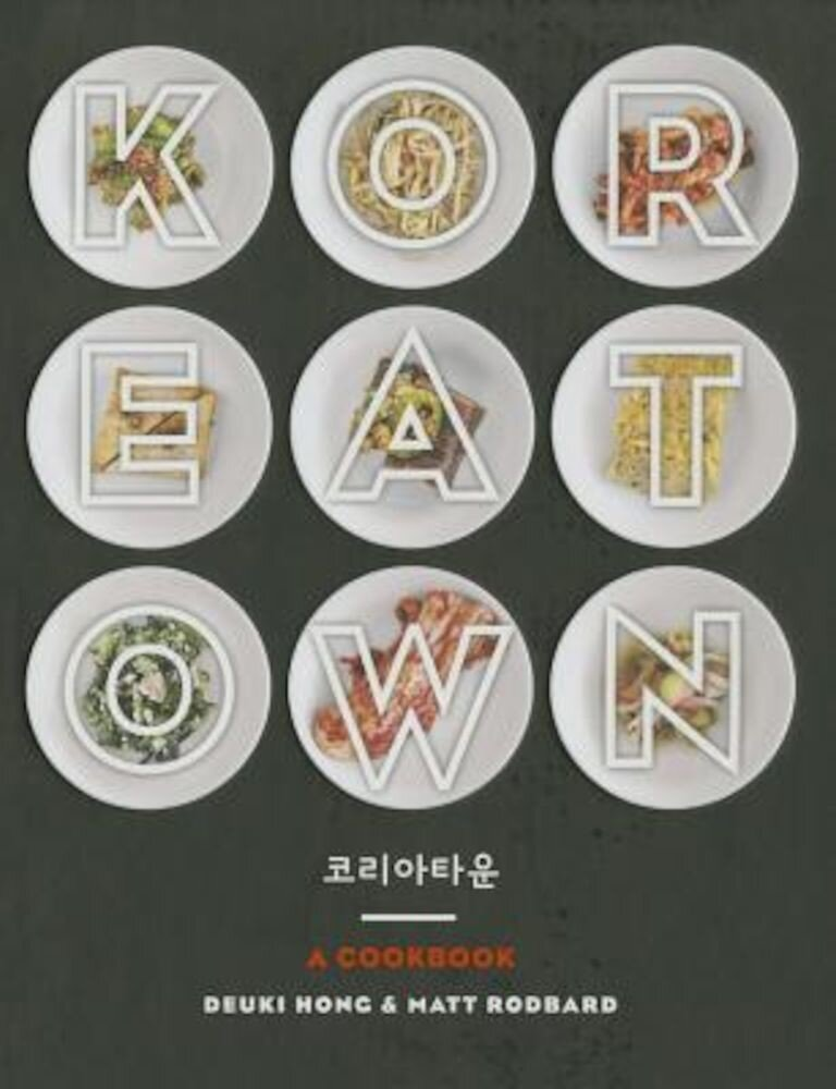 Koreatown: A Cookbook, Hardcover