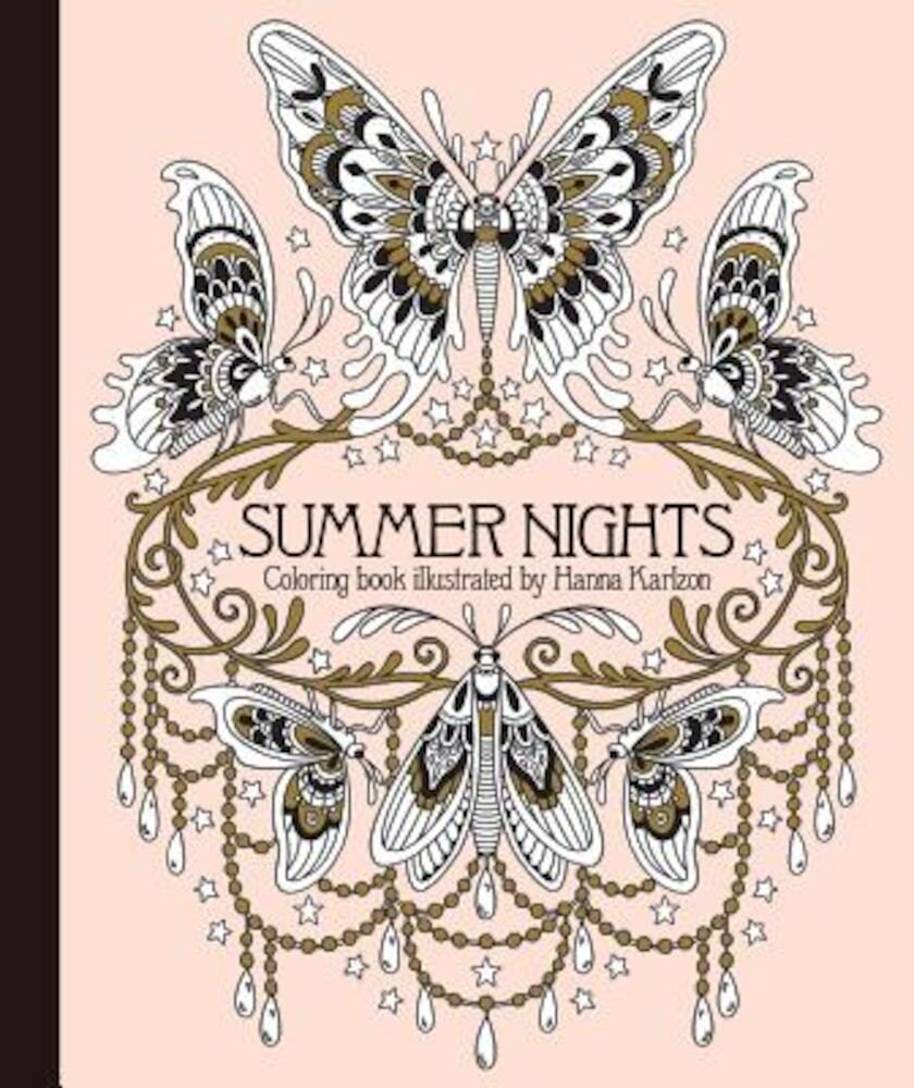 Summer Nights Coloring Book: Originally Published in Sweden as -Sommarnatt-, Hardcover